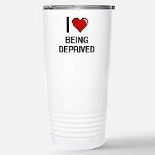 I Love Being Deprived D Travel Mug