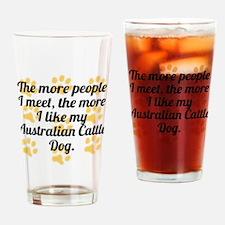 The More I Like My Australian Cattle Dog Drinking