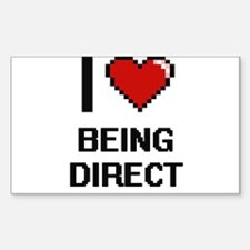 I Love Being Direct Digitial Design Decal
