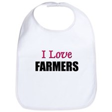 I Love FARMERS Bib