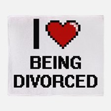 I Love Being Divorced Digitial Desig Throw Blanket