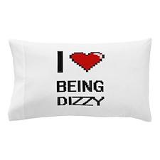 I Love Being Dizzy Digitial Design Pillow Case