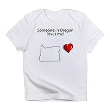 Someone In Oregon Loves Me Infant T-Shirt
