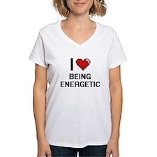 I love Being Energetic Digitial Design T-Shirt