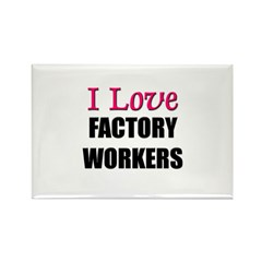 I Love FACTORY WORKERS Rectangle Magnet (10 pack)