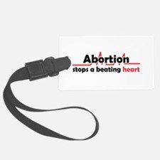 Abortion stops heart Luggage Tag