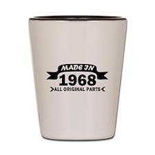 made in 1968 born Shot Glass