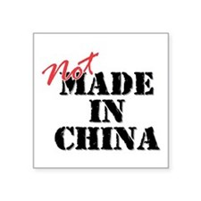 """Cool Made in china Square Sticker 3"""" x 3"""""""