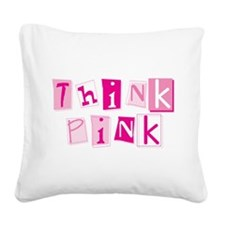 think_pinkys.png Square Canvas Pillow