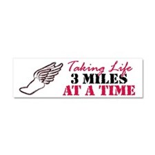 Taking Life 3 miles Car Magnet 10 x 3