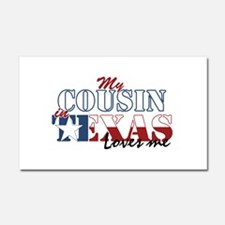 My Cousin in TX Car Magnet 20 x 12