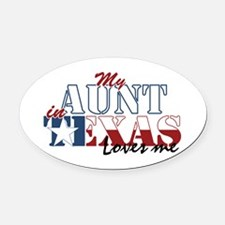 My Aunt in TX Oval Car Magnet