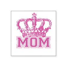 "Crown Mom Square Sticker 3"" x 3"""