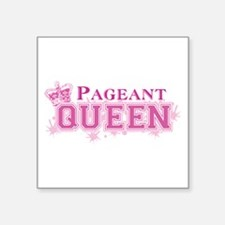 """Pageant Queen Square Sticker 3"""" x 3"""""""