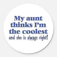 My Aunt Thinks Round Car Magnet