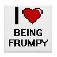 I Love Being Frumpy Digitial Design Tile Coaster