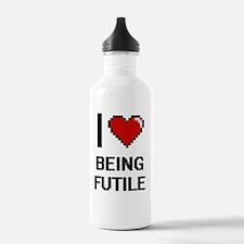 I Love Being Futile Di Water Bottle