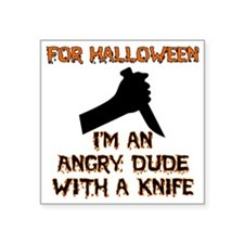 "Halloween - Angry Dude Square Sticker 3"" x 3"""