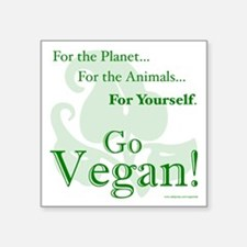 "Go Vegan! Square Sticker 3"" x 3"""