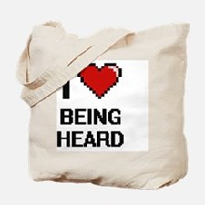 I Love Being Heard Digitial Design Tote Bag