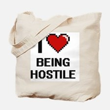 I Love Being Hostile Digitial Design Tote Bag
