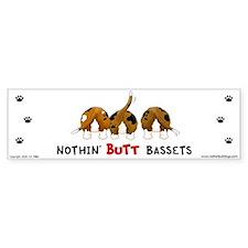 Nothin' Butt Bassets Bumper Bumper Sticker