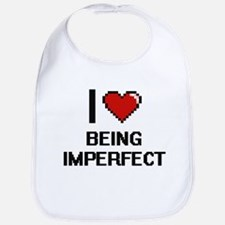 I Love Being Imperfect Digitial Design Bib