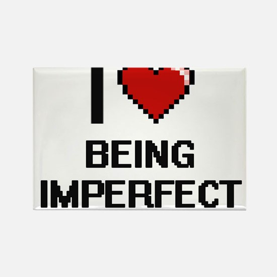 I Love Being Imperfect Digitial Design Magnets