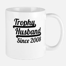 Trophy Husband Since 2008 Mugs