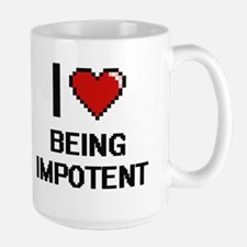 I Love Being Impotent Digitial Design Mugs