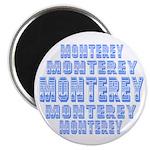 Monterey Magnet