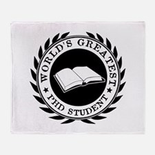 World's Greatest pHD student Throw Blanket