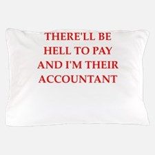 hell to pay Pillow Case