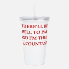 hell to pay Acrylic Double-wall Tumbler