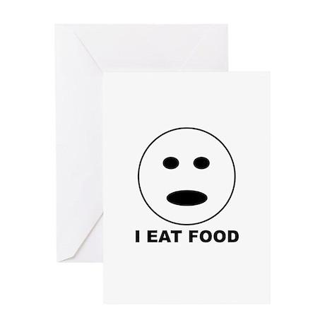 I Eat Food Greeting Card