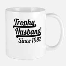 Trophy Husband Since 1982 Mugs