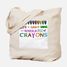 COLORING - LIFE IS ALL ABOUT USING THE WH Tote Bag