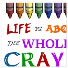 COLORING - LIFE IS ALL ABOUT USING THE WHOLE BOX O Framed Print