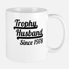 Trophy Husband Since 1978 Mugs