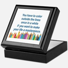 YOU HAVE TO COLOR OUTSIDE THE LINES O Keepsake Box