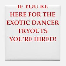 exotic dancer Tile Coaster