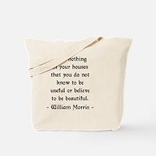 William Morris Quote Tote Bag