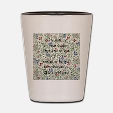 William Morris Quote Shot Glass