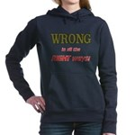 WRONG IN ALL THE RIGHT Women's Hooded Sweatshirt