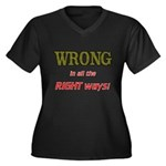 WRONG IN ALL THE RIGHT Plus Size T-Shirt