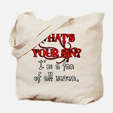 WHAT'S YOUR SIN Tote Bag