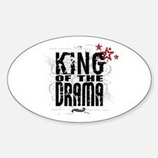 King of the Drama Oval Decal