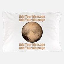 PERSONALIZED Pluto Pillow Case