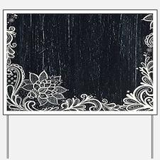 white lace black chalkboard Yard Sign