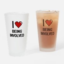I Love Being Involved Digitial Desi Drinking Glass